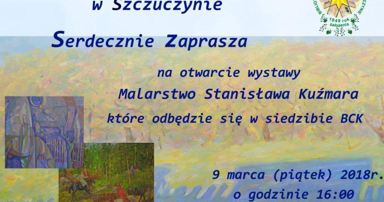 Wystawa prac Stanisława Kuźmara w BCK w Szczuczynie