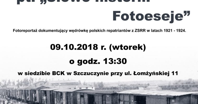 """Wystawa """"Słowo historii. Fotoeseje"""" w BCK w Szczuczynie"""