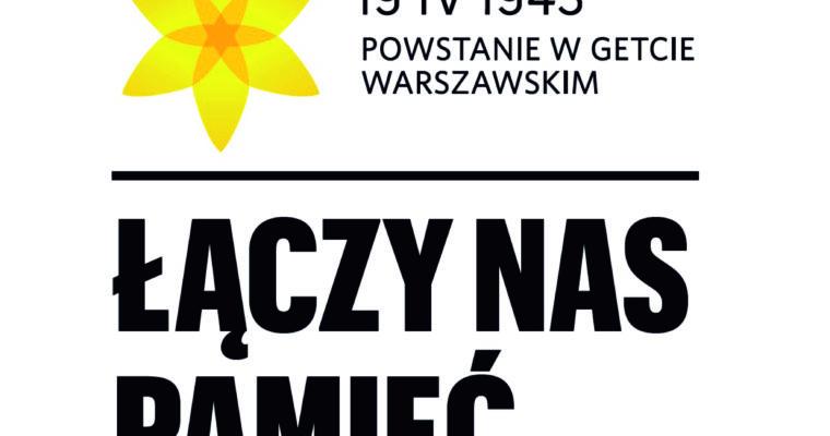 Łączy nas pamięć – 76. rocznica powstania w getcie warszawskim