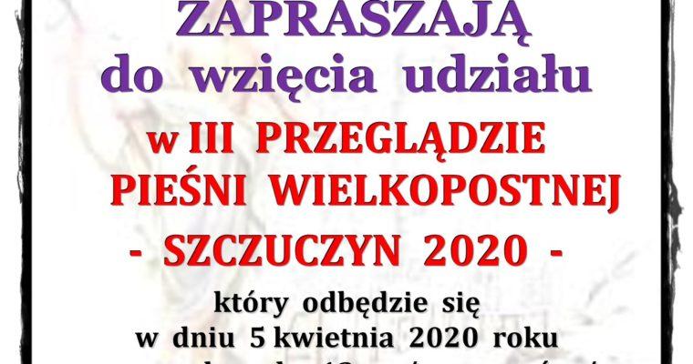 III  PRZEGLĄD     PIEŚNI  WIELKOPOSTNEJ         – SZCZUCZYN 2020 –
