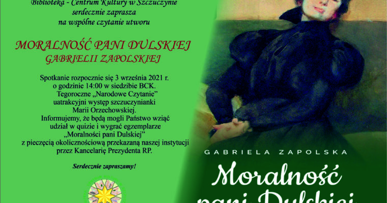 """Zaproszenie na Narodowe Czytanie – """"Moralność pani Dulskiej"""""""