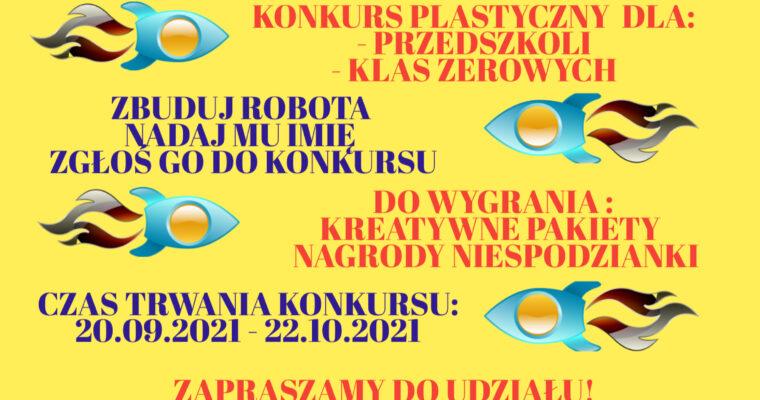 KONKURS PLASTYCZNY: DOMOWE LABORATORIUM: BUDUJĘ ROBOTA!